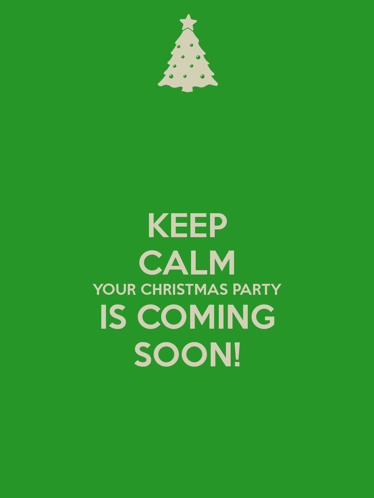 keep-calm-your-christmas-party-is-coming-soon-2